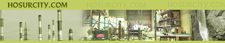 Hosur, Hosurcity, Little England, Hosur Industry